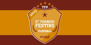 Torneio Festivo Playball de Futebol Society - Séries Ouro e Prata