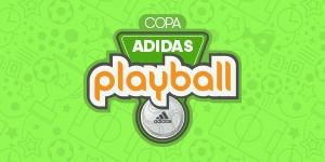 IX COPA ADIDAS PLAYBALL SÉRIES A, B, C e D´ACESSO